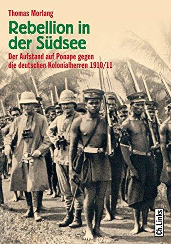 rebellion-in-der-sdsee-der-aufstand-auf-ponape-gegen-die-deutschen-kolonialherren-1910-11