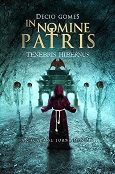 In nomine patris: Tenebris Hibernus por [Gomes, Décio]