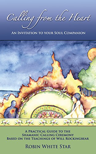 Calling from the Heart: An Invitation to Your Soul Companion