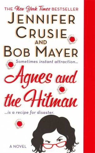 Agnes and the Hitman by Jennifer Crusie (2008-08-26)