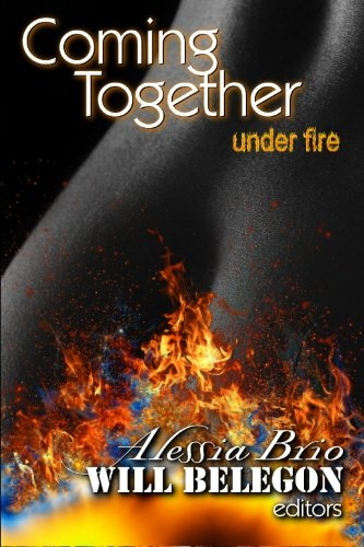 Coming Together: Under Fire by CreateSpace Independent Publishing Platform