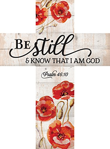 P. Graham Dunn Be Still & Know That I Am God Red Poppies 14 x 10 Wood Wall Art Cross Plaque