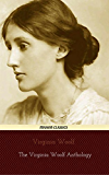 Virginia Woolf: The Virginia Woolf Anthology [A Room of One's Own, Mrs Dalloway, To the Lighthouse, The Years. etc] (Mahon Classics)