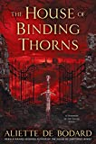 Download The House of Binding Thorns (A Dominion of the Fallen Novel) in PDF ePUB Free Online