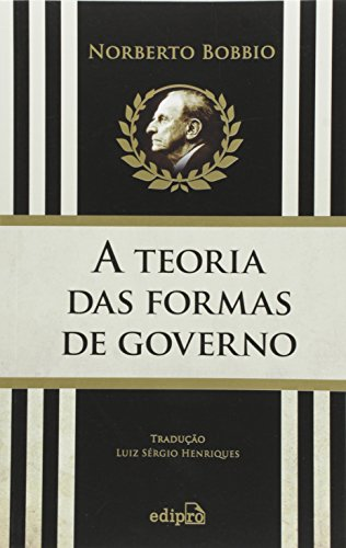 A Teoria das Formas de Governo na História do Pensamento Político
