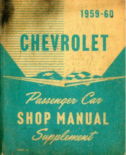Impala Bel Air Biscayne Hood - 1959-60 Chevrolet Passenger Car Shop Manual Supplement (S&M 15)