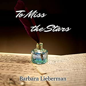 To Miss the Stars Audiobook
