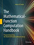 img - for The Mathematical-Function Computation Handbook: Programming Using the MathCW Portable Software Library book / textbook / text book