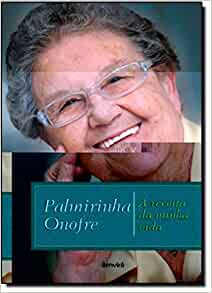 Receita da Minha Vida (Em Portugues do Brasil): Palmirinha Onofre