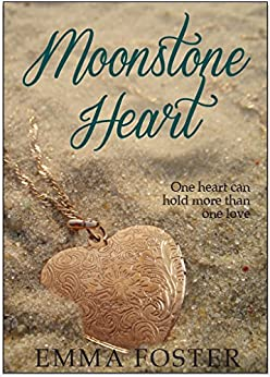 Moonstone Heart: A Cambria Romance by [Strauss, Julie, Foster, Emma]