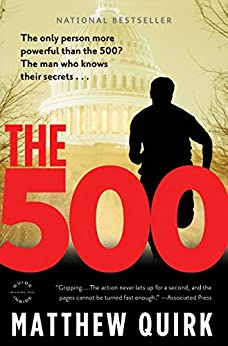 The 500: A Novel (Mike Ford Book 1) by [Quirk, Matthew]
