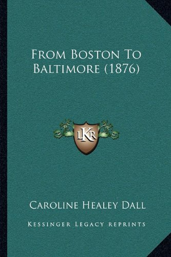 Download From Boston To Baltimore (1876) ebook