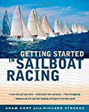 img - for Getting Started in Sailboat Racing 1st edition by Cort, Adam, Stearns, Richard (2004) Paperback book / textbook / text book