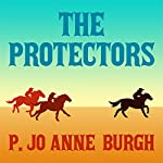 The Protectors | P. Jo Anne Burgh