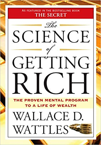 The Science of Getting Rich: Wattles, Wallace D.: 0352751515563: Amazon.com:  Books