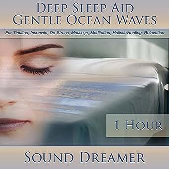 Gentle Ocean Waves Deep Sleep Aid For Tinnitus