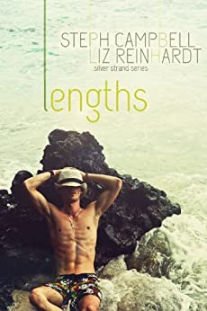 Lengths (Silver Strand Book 1) by [Campbell, Steph, Liz Reinhardt]