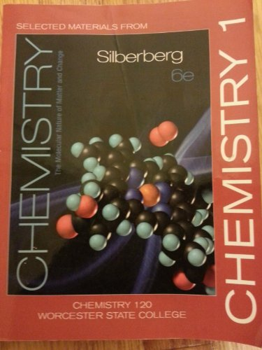 Selected Materials from Chemistry (Custom Edition for Worcester State, Chem 120)