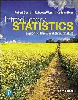 Amazon Com Introductory Statistics Exploring The World Through Data 9780135188927 Gould Robert Wong Rebecca Ryan Colleen Books