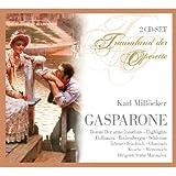 Karl Millöcker - Gasparone (Operetten-Gesamtaufnahme)