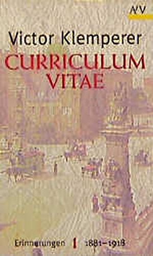 Curriculum vitae: Erinnerungen 1881-1918. 2 Bände