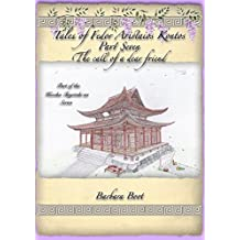 Tales of Fedor Aristaios Kontos Part Seven The call of a dear friend: Part of the Kizoku Tenjoteki na Series (Part of the Tales of Fedor Aristaios Kontos Book 7) (English Edition)