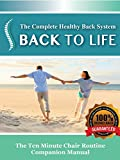 Back To Life - The Complete Healthy Back System