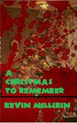A Christmas to Remember: A Zombie Story