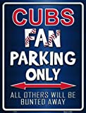 Cubs Metal Novelty Parking Sign P-217