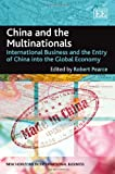 img - for China and the Multinationals: International Business and the Entry of China into the Global Economy (New Horizons in International Business Series) book / textbook / text book
