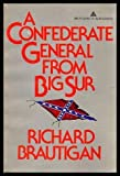 A Confederate General from Big Sur, Richard Brautigan, 0440516935
