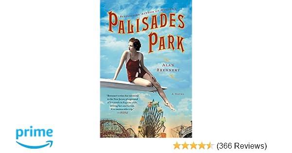 palisades park a novel alan brennert 9781250038173 amazon com books