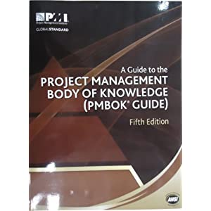 A Guide to the Project Management Body of Knowledge (PMBOK® Guide)–Fifth Edition