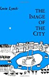 img - for The Image of the City (Harvard-Mit Joint Center for Urban Studies) book / textbook / text book