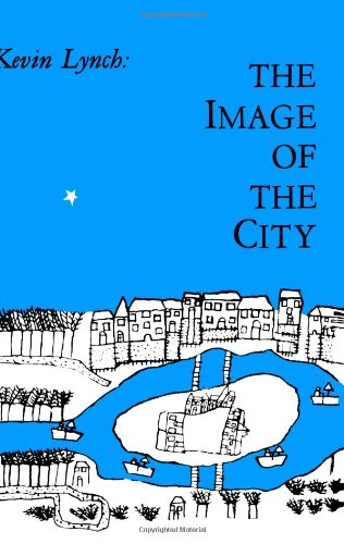 The Image of the City (Harvard-Mit Joint Center for Urban Studies)