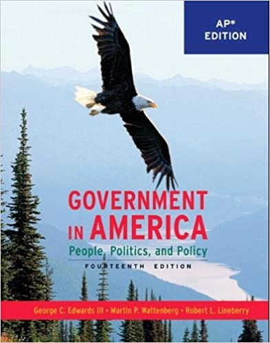 Government In America People Politics And Policy AP