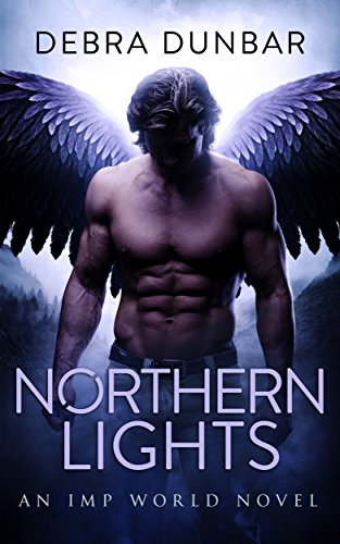 Northern Lights: An Imp World Novel by [Dunbar, Debra]