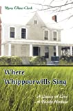 Where Whippoorwills Sing, Mary Cheek, 0595683525