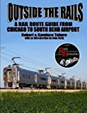 Outside the Rails: A Rail Route Guide from Chicago to South Bend Airport, IN