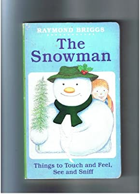 The Snowman: Things to Tough and Feel, See and Sniff: Amazon.es ...