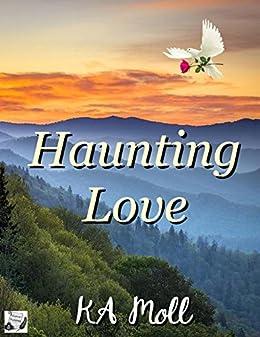 Haunting Love by [Moll, KA]