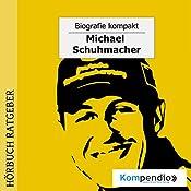 Michael Schumacher (Biografie kompakt) | Robert Sasse, Yannick Esters