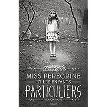 MISS PEREGRINE ET LES ENFANTS PARTICULIERS T.01 (COUVERTURE DU FILM)