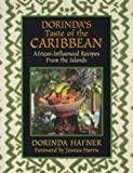 img - for Dorinda's Taste of the Caribbean: African-Influenced Recipes from the Islands by Dorinda Hafner (2004-03-01) book / textbook / text book