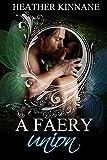 A Faery Union (A Faery Dream Book 2)