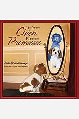 Un Petit Chien Plein de Promesses by Leila Grandemange (2013-04-02) Paperback