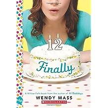 Finally by Wendy Mass (2011-06-01)