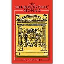 [ [ [ Hieroglyphic Monad [ HIEROGLYPHIC MONAD ] By Dee, John ( Author )Jan-01-2000 Paperback