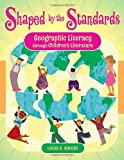 Shaped by the Standards, Linda K. Rogers, 1591584620