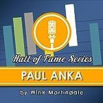Paul Anka | Wink Martindale
